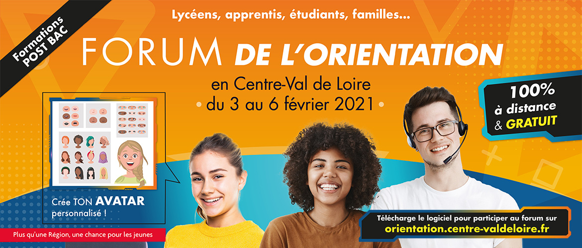 Forum de l'orientation en Centre-Val de Loire du 3 au 6 fev 2021 (formations post-bac)